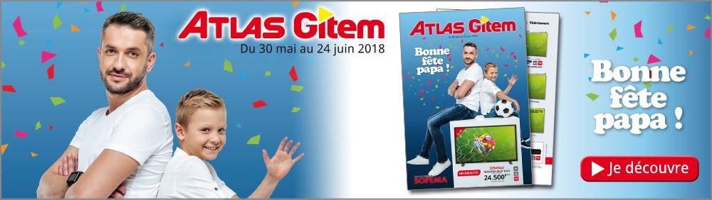 Catalogue Bonne fête papa 2018 Atlas-Gitem
